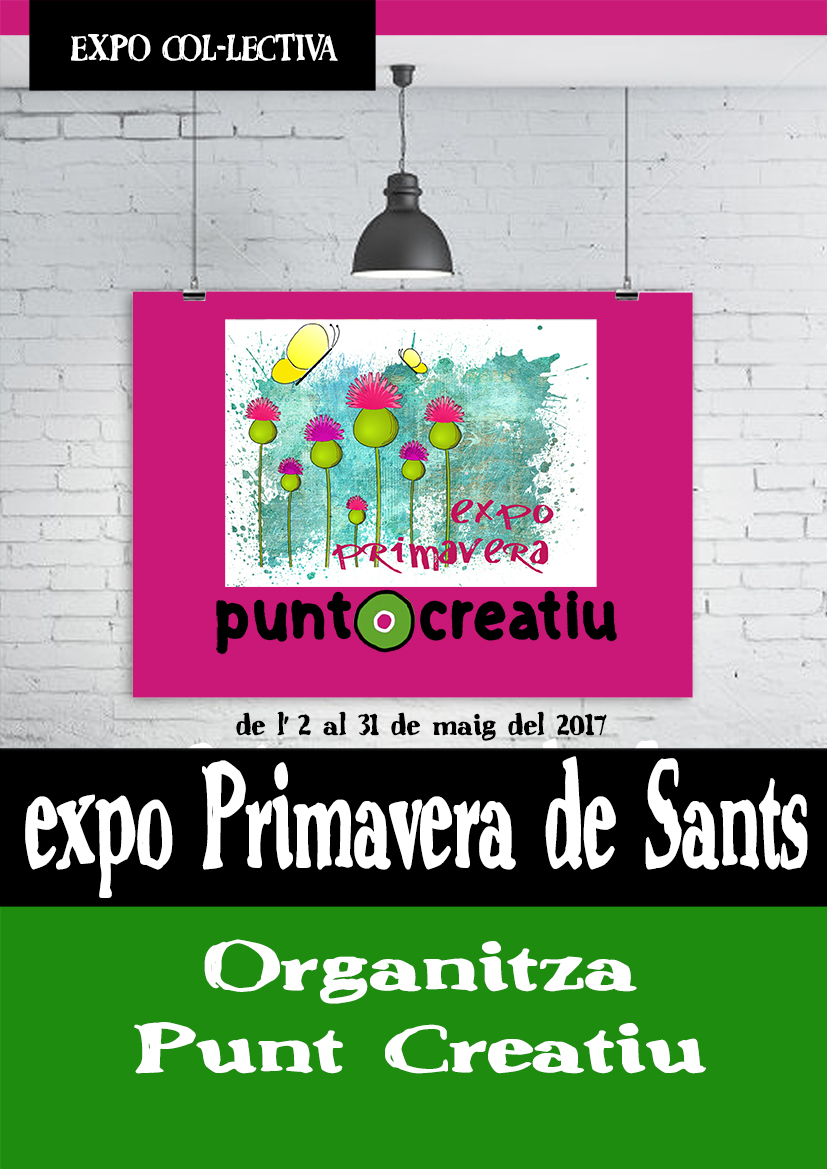 EXPO COLLECTIVA PRIMAVERA DE SANTS 2017